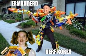 Ermahgerd Meme Creator - introducing the latest in north korean weaponry imgflip