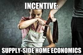 Economics Memes - supply side home economics memes quickmeme