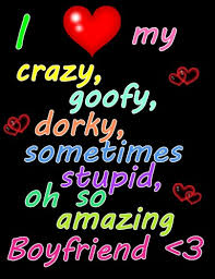 My Boyfriend Loves Me Quotes by My Boyfriend Is Crazy And Spontaneous Just Like Me That U0027s Why We