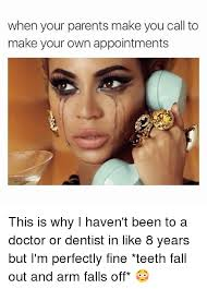 Doctor Appointment Meme - when your parents make you call to make your own appointments this