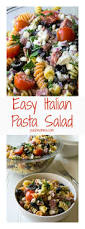 Italian Backyards by Easy Italian Pasta Salad Recipe Summer Backyards And Italian