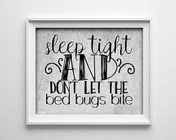 Dont Let The Bed Bugs Bite Bed Bugs Bite Etsy