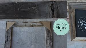 How To Build A Reclaimed by How To Make A Frame From Reclaimed Wood Youtube