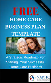 free home care business plan start a home care business today