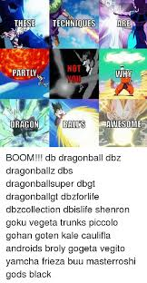 thesetechniouesare partly dragon awesome boom db