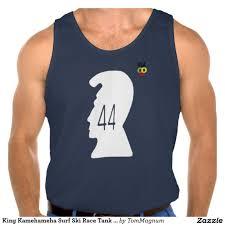 King Kamehameha Flag King Kamehameha Surf Ski Race Tank Top 44 T Shirts Pinterest