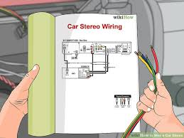 how to wire a car stereo 15 steps with pictures wikihow