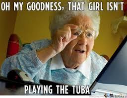 Tuba Memes - that girl isn t playing the tuba by annediao meme center