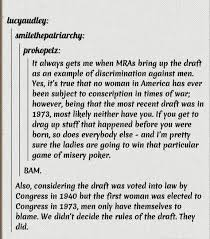 it always gets me when mras bring up the draft as an example of