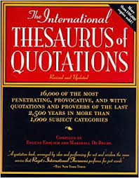 the international thesaurus of quotations revised editon eugene