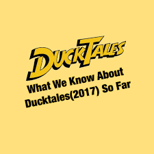 ducktales what we know about ducktales 2017 so far cartoon amino