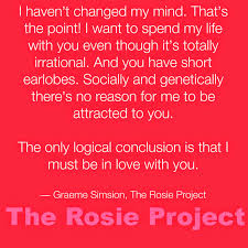 Tired Love Quotes by Book Club Pick 2 Book Review The Rosie Project The Rosie