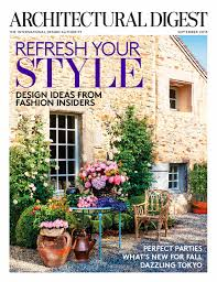 new homes and ideas magazine architectural digest features fashion insiders u0027 dreamy homes and