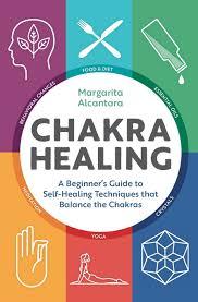 amazon com chakra healing a beginner u0027s guide to self healing
