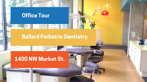 ballard pediatric dentistry office tour youtube