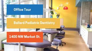 ballard pediatric dentistry office tour youtube ballard pediatric dentistry office tour