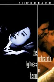 the incredible lightness of being the unbearable lightness of being movie review 1988 roger ebert