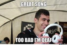 Deaf Meme - deaf jokes are never funny kids by guildian meme center
