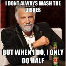 Dishes Meme - do the dishes meme the best of the funny meme
