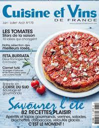 cuisine et vins le numéro d été du magazine cuisine et vins de avec bleu