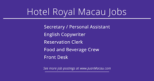 Front Desk Jobs Hiring by Hotel Royal Macau Jobs The Latest Job Openings Guide