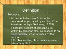 biography definition autobiography biography definition biography an account of a
