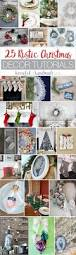 best 25 rustic christmas decorations ideas on pinterest rustic