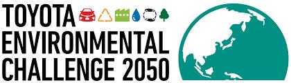 Challenge Site Toyota Global Site Toyota Environmental Challenge 2050
