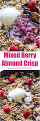mixed berry crisp gluten free sweet and savory meals