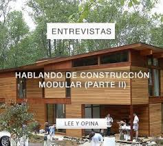por que casas modulares madrid se considera infravalorado hablando de construcción modular parte i mimbrea