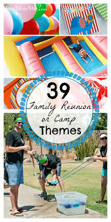 39 family reunion themes or c theme ideas how does she