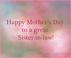 mother day quote happy mothers day to my sister in law pictures photos and images