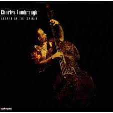 charles fambrough keeper of the spirit cd album at discogs