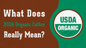 what does usda organic coffee really mean
