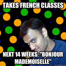 What Is Meme In French - takes french classes next 14 weeks bonjour mademoiselle