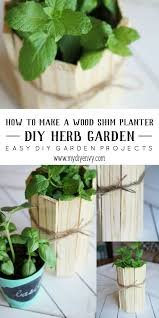 Diy Herb Garden Diy Wood Shim Herb Garden Planter My Diy Envy