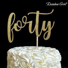 40 cake topper 40th birthday cake toppers kenko seikatsu info