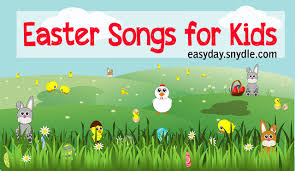 religious easter songs for children and some christian easter songs for kids easyday