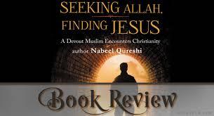 Seeking Jesus Seeking Allah Finding Jesus Review Zeteo 3 16