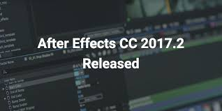 after effects cc 2017 2 released aescripts aeplugins