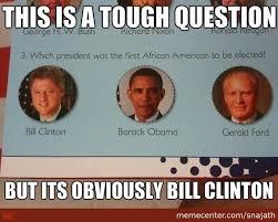 Obama Bill Clinton Meme - bill cllinton for shizzle mah drizzle by snajath meme center