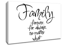 family forever for always text quotes canvas stretched canvas