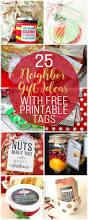 25 neighbor gift ideas with free printable tags unoriginal mom