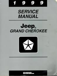 1999 service manual jeep grand cherokee amazon com books
