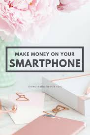 These Work From Home Companies 30 Work From Home Apps To Help You Make Money
