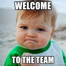 Welcome Meme - welcome to the team victory baby meme generator