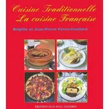 recette de cuisine fran軋ise 100 images de cuisine fran軋ise