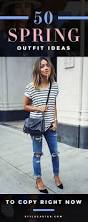 The Ultimate Guide To Spring by 50 Flawless Spring To Copy Now Street Styles 50th And