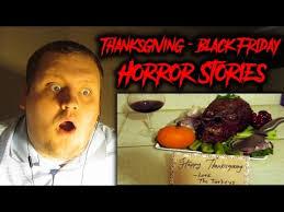 black friday stories 4 freaky true thanksgiving black friday horror stories reaction