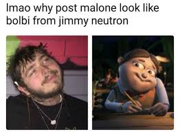 Meme Jimmy - dopl3r com memes imao why post malone look like bolbi from